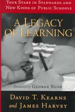 A Legacy of Learning: Your Stake in Standards and New Kinds of Public Schools