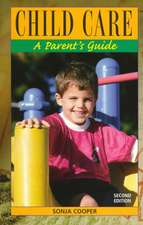 "Child Care: ""A Parent's Guide"""