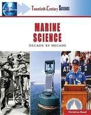 Marine Science:  Decade by Decade