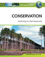 Conservation:  Protecting Our Plant Resources