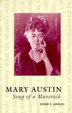 Mary Austin: Song of a Maverick
