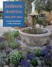 Jardinería desértica: Mes por mes