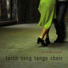 torch song tango choir