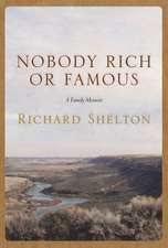 Nobody Rich or Famous: A Family Memoir