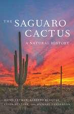 The Saguaro Cactus: A Natural History