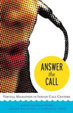 Answer the Call: Virtual Migration in Indian Call Centers