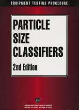 AIChE Equipment Testing Procedure – Particle Size Classifiers