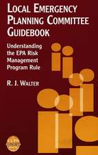 Local Emergency Planning Committee Guidebook: Understanding the EPA Risk Management Program Rule