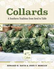 Collards: A Southern Tradition from Seed to Table