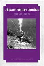 Theatre History Studies 2011, Vol. 31