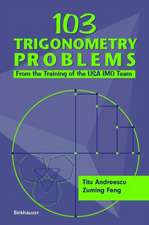 103 Trigonometry Problems: From the Training of the USA IMO Team