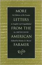 More Letters from the American Farmer an Edition of the Essays in English Left Unpublished by Crevecoeur