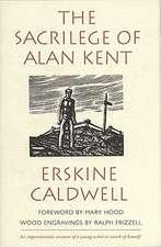 Sacrilege of Alan Kent