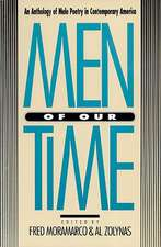 Men of Our Time:  An Anthology of Male Poetry in Contemporary America