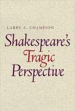 Shakespeare's Tragic Perspective