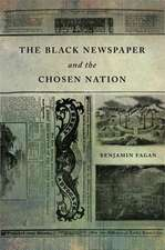 Black Newspaper and the Chosen Nation