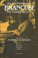 Art and Philosophy:  The Courage to Love