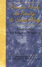 Women's Work, the Family, and Social Policy