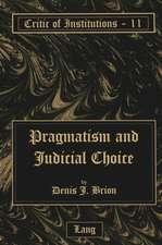 Pragmatism and Judicial Choice