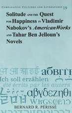 Solitude and the Quest for Happiness in Vladimir Nabokov's American Works and Tahar Ben Jelloun's Novels