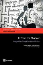 In from the Shadow:  Integrating Europe's Informal Labor
