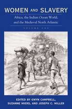 Women and Slavery, Volume One: Africa, the Indian Ocean World, and the Medieval North Atlantic