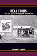 Real Folks:  Race and Genre in the Great Depression