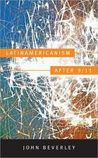 Latinamericanism After 9/11