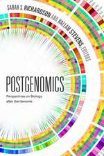 Postgenomics:  Perspectives on Biology After the Genome