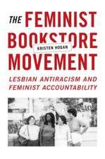 The Feminist Bookstore Movement