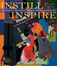 Instill and Inspire: The John and Vivian Hewitt Collection of African-American Art
