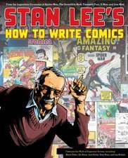 Stan Lee's How to Write Comics