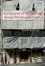Structures of Appearing:  Allegory and the Work of Literature