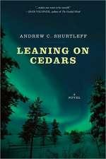 Leaning on Cedars: A Novel