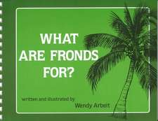 Arbeit:  What Are Fronds For?