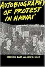 Mast:  Autobio of Protest in Hawaii