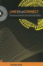 Lines That Connect:  Rethinking Pattern and Mind in the Pacific