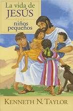 La Vida de Jesus Para Ninos Pequenos