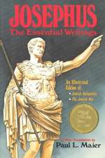 Josephus:  The Essential Writings