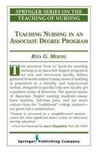Teaching Nursing in an Associate Degree Program