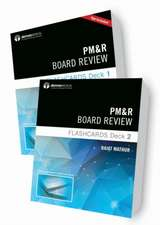 PM&R Board Review Flashcards (2-Deck Set)