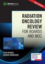 Radiation Oncology Review for Boards and MOC