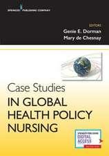 Case Studies in Global Health Policy Nursing