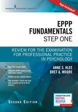 Eppp Fundamentals, Step One, Second Edition: Review for the Examination for Professional Practice in Psychology
