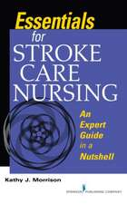 Essentials for Stroke Care Nursing