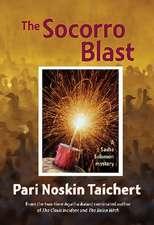 The Socorro Blast