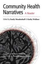 Community Health Narratives:  A Reader