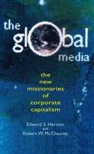 Global Media:  The New Missionaries of Global Capitalism