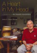 A Heart in my Head: A Biography of Richard Harries