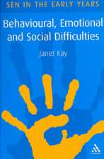 Behavioural, Emotional and Social Difficulties: A Guide for the Early Years